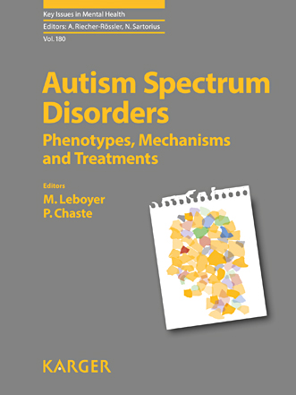 Autism Spectrum Disorders – Phenotypes, Mechanisms and Treatments