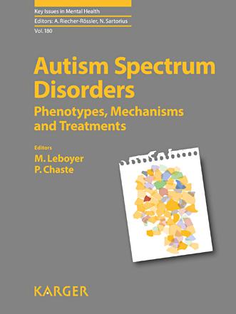 Autism Spectrum Disorders – Phenotypes, Mechanisms and Treatments