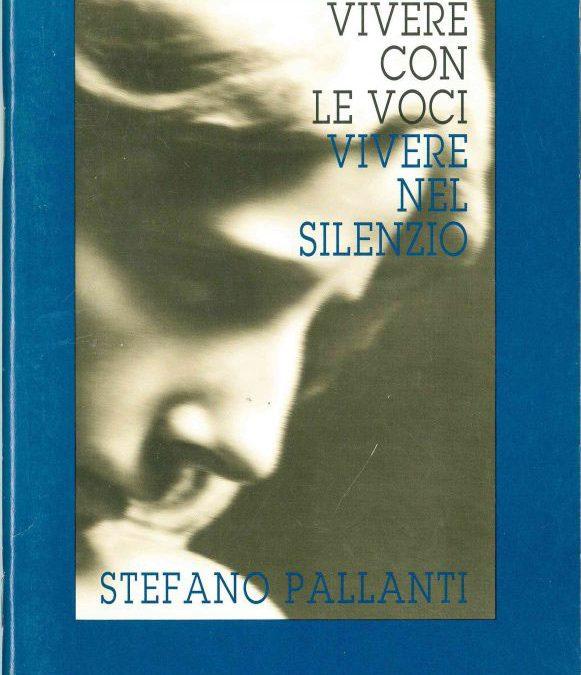 Vivere Con Le Voci Vivere Nel Silenzio